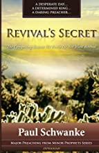 Revival39s Secret The Compelling Reason We Really Do Not Want Revival Major Preaching from Minor Pro