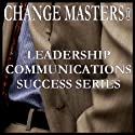 Increase Your Impact as a Presenter (       UNABRIDGED) by Change Masters Leadership Communications Success Series Narrated by Carol Ann Keers