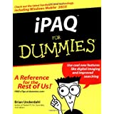 iPAQ for Dummies (For Dummies (Computers))by Brian Underdahl