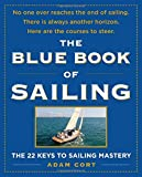 img - for The Blue Book of Sailing: The 22 Keys to Sailing Mastery book / textbook / text book