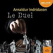Le Duel (Commissaire Erlendur Sveinsson 12) | Arnaldur Indridason