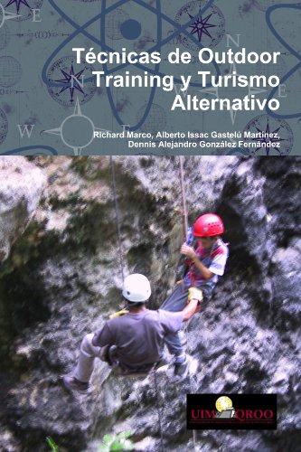 TÈcnicas de Outdoor Training y Turismo Alternativo