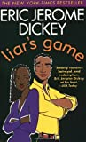 Liar's Game (0451201345) by Dickey, Eric Jerome