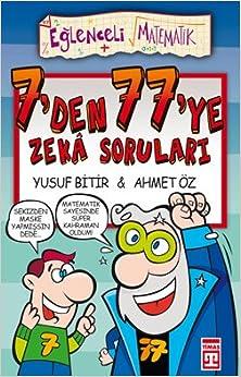 Eglenceli Bilgi (Matematik) - 7'den 77'ye Zeka Sorulari: Ahmet Oz