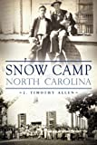img - for Snow Camp, North Carolina (Brief History) book / textbook / text book