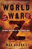 World War Z: An Oral History of the Zombie War [Paperback] [2007] Reprint Ed. Max Brooks