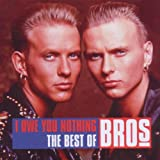 I Owe You Nothing - The Best Of Brosby Bros