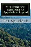 Melungeons: Examining An Appalachian Legend