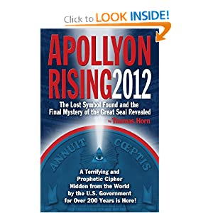 Apollyon Rising 2012: The Lost Symbol Found and the Final Mystery of the Great Seal Revealed download