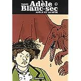 Ad�le Blanc-Sec, Tome 1 : Ad�le et la b�tepar Jacques Tardi