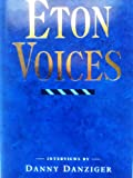 Eton Voices: Interviews (0670816302) by Danziger, Danny