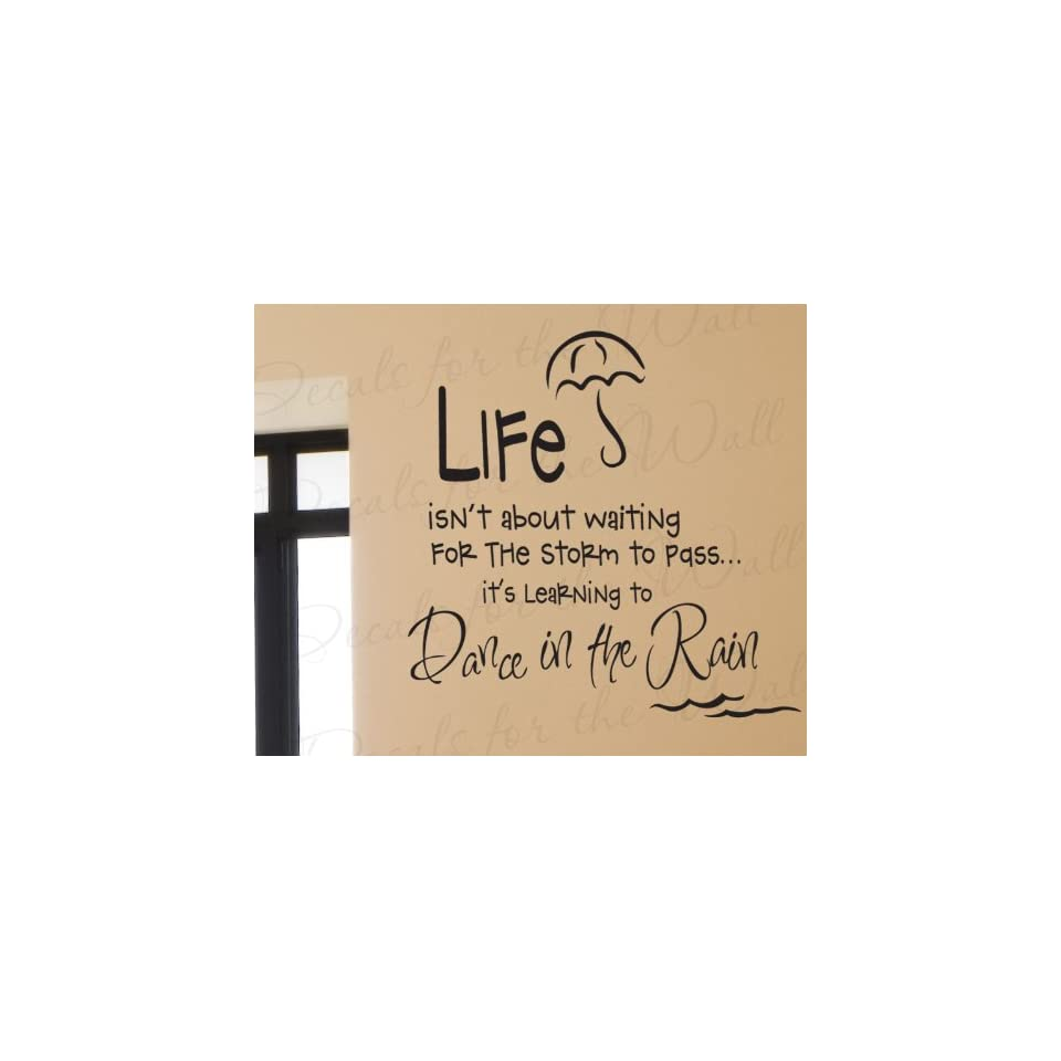 Life Isnt About Waiting for the Storm to Pass, Dance in the Rain   Inspirational Motivational Dancing Kids   Adhesive Vinyl Saying, Wall Lettering Decal, Quote Design Sticker Graphic Decoration, Art Decor