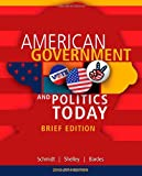 img - for Cengage Advantage Books: American Government and Politics Today, Brief Edition, 2014-2015 (with CourseMate Printed Access Card) book / textbook / text book