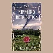 The Riesling Retribution | [Ellen Crosby]
