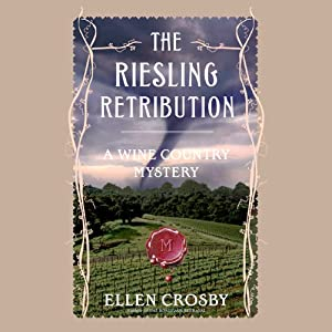 The Riesling Retribution | [Ellen Crosby]