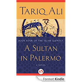A Sultan in Palermo: A Novel (The Islam Quintet Book 4) (English Edition)