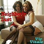 Neighborly Lust | Vic Vitale