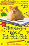 Humphreys Book of Fun Fun Fun