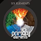 Primary Elements by Six Elements (2012-03-05)