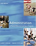 Administration of physical education and sport programs