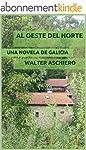 Al Oeste del Norte: Una novela de Gal...
