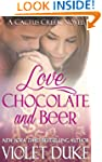 Love, Chocolate, and Beer (Cactus Cre...