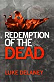Redemption of the Dead: A DI Sean Corrigan short story (Kindle Single)