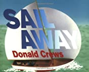 Sail Away: Donald Crews: 9780688175177: Amazon.com: Books