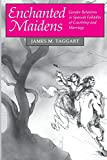 Enchanted Maidens (0691028524) by Taggart, James M.