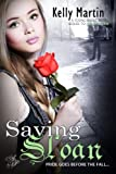 Saving Sloan (Sequel to Saint Sloan)