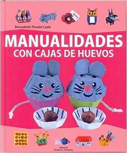 Manualidades con cajas de huevos: unknown: 9788484184263
