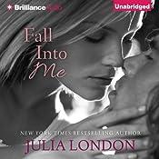 Fall into Me: Over the Edge, Book 3 | Julia London