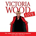 Victoria Wood Live Performance by Victoria Wood