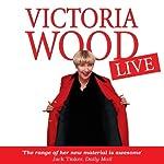 Victoria Wood Live | Victoria Wood