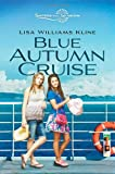 img - for Blue Autumn Cruise (Sisters in All Seasons) book / textbook / text book