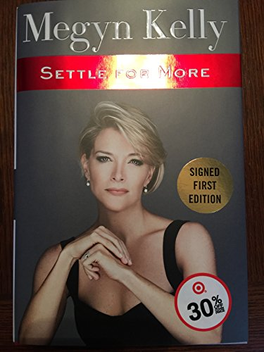 autographed-megyn-kelly-settle-for-more-signed-1st-edition-hardcover-book
