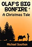 Olafs Big Bonfire - A Christmas Tale