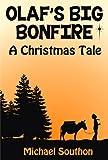 Olaf's Big Bonfire - A Christmas Tale