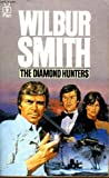 The Diamond Hunters (0330233807) by Smith, Wilbur