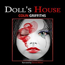 Doll's House Audiobook by Colin Griffiths Narrated by Darren Milner