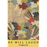 He Will Laughby Douglas Ray