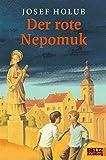 Der rote Nepomuk: Roman (Gulliver)