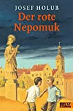 img - for Der rote Nepomuk book / textbook / text book