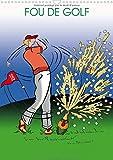 img - for Fou de Golf 2017: Dessins Humoristiques Sur le Golf (Calvendo Sportif) (French Edition) book / textbook / text book