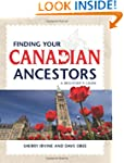 Finding Your Canadian Ancestors: A Be...