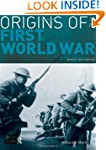Origins of the First World War: Revised