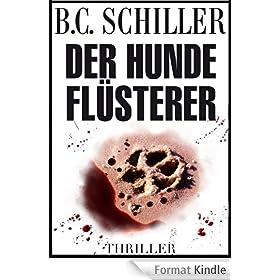 Der Hundefl�sterer - Thriller (German Edition)