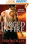 Forged in Fire (A Red-Hot SEALs Novel...