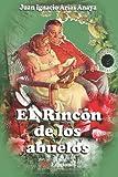 img - for El rincon de los abuelos (Spanish Edition) book / textbook / text book