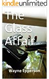 The Glass Affair (Frank Knott crime adventure series Book 4)